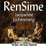 RenSime: Sime~Gen, Book 6   Jacqueline Lichtenberg