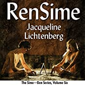 RenSime: Sime~Gen, Book 6 | Jacqueline Lichtenberg