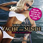 Yacht der Sünde: Erotik Audio Story | Laura Young
