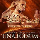 Blake's Pursuit: Scanguards Vampires, Book 11