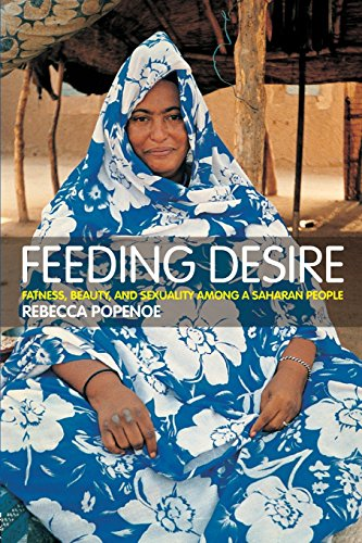 Feeding Desire: Fatness, Beauty and Sexuality Among a...