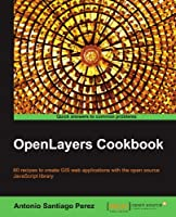 OpenLayers Cookbook Front Cover