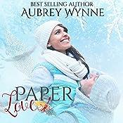 Paper Love: A Chicago Christmas, Book 2 | [Aubrey Wynne]