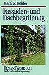 Fassaden- und Dachbegr�nung (Ulmer Fa...
