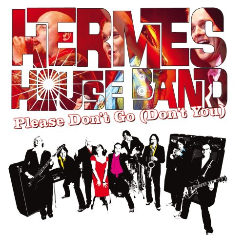Hermes House Band - Please Don