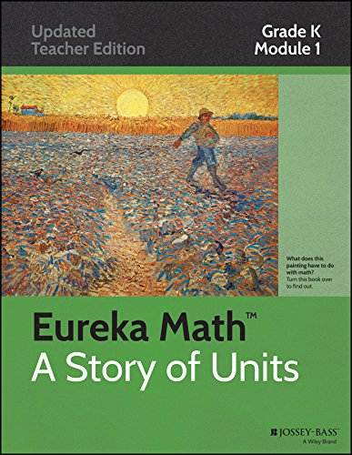 Eureka Math???, A Story of Units: Grade K, Module 1: Numbers to 10