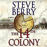 The 14th Colony: A Novel