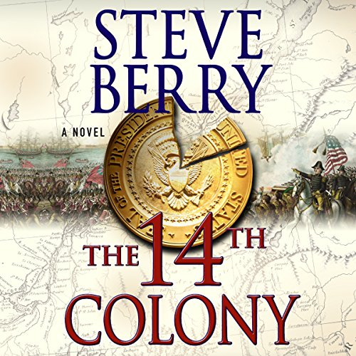Cotton Malone 11 - The 14th Colony - Steve Berry