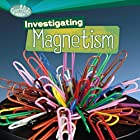 Investigating Magnetism Hörbuch von Sally M. Walker Gesprochen von:  Intuitive
