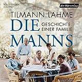 Image de Die Manns: Geschichte einer Familie