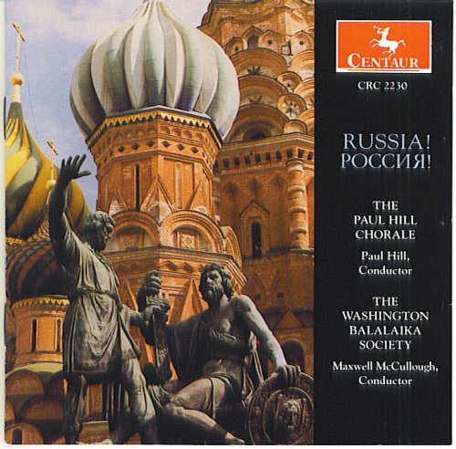 Russia! - The Paul Hill Chorale by Peter Tchaikovsky, Grigory Lvovsky, Evgeny Derbenko, Alexander Varlamov and Vassily Andreyev