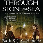 Through Stone and Sea | Barb Hendee, J. C. Hendee