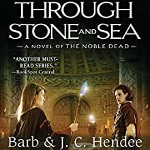 Through Stone and Sea (       UNABRIDGED) by Barb Hendee, J. C. Hendee Narrated by Tanya Eby