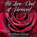 The Love Poet of Vermont | William Graham