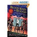 Blood Bath & Beyond: An Immortality Bites Mystery