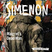 Maigret's Dead Man: Inspector Maigret, Book 29 | Georges Simenon
