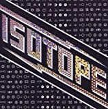 Isotope by Isotope [Music CD]
