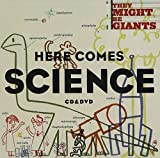 Here Comes Science by They Might Be Giants (2009)