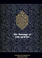 The Message of the Quran: The Full Account of the Revealed Arabic Text Accompanied by Parallel Transliteration