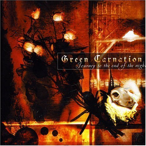 Journey to the End of the Night by GREEN CARNATION (2006-10-23)