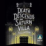 Death Descends on Saturn Villa (Unabridged)