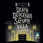 Death Descends on Saturn Villa | M. R. C. Kasasian