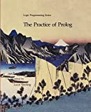 img - for The Practice of Prolog (Logic Programming) book / textbook / text book