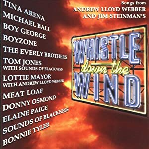 Songs from Andrew Lloyd Webber & Jim Steinman's Whistle Down the Wind (CD)