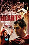 Hearts Greatest Games: Heart of Midlothian's Fifty Finest Matches