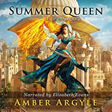 Summer Queen: Fairy Queens, Book 2 Audiobook by Amber Argyle Narrated by Elizabeth Evans