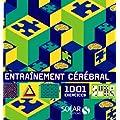 Entra�nement c�r�bral : 1001 exercices
