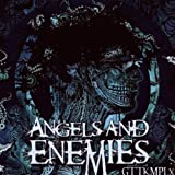 "Gttkmplxvon ""Angels and Enemies"""