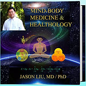 Mind-Body Medicine & Healthology Audiobook