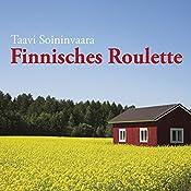Finnisches Roulette | Taavi Soininvaara