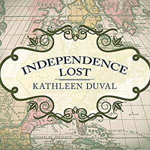 Independence Lost Audiobook
