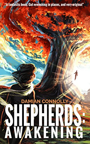 Shepherds: Awakening by Damian Connolly