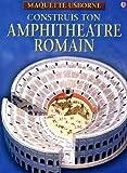 Construis ton amphithéatre romain