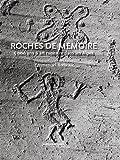 echange, troc Emmanuel Breteau, Collectif - Roches de mémoire : 5000 ans d'art rupestre dans les Alpes