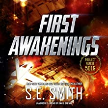 First Awakenings: Project Gliese 581g, Book 2 Audiobook by S. E. Smith Narrated by David Brenin