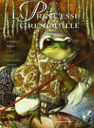 La Princesse grenouille : un conte russe