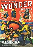 Thrilling Wonder Stories - 03/40: Adventure House Presents: