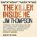 The Killer Inside Me Hörbuch von Jim Thompson Gesprochen von: Tim Flavin