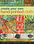 Create Your Own Hand-Printed Cloth: S...