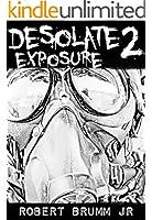 Desolate 2 - Exposure