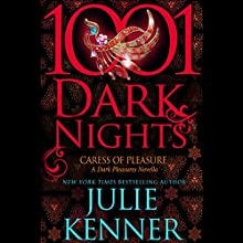 Caress of Pleasure Audiobook by Julie Kenner Narrated by Natalie Ross