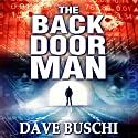 The Back Door Man Audiobook by Dave Buschi Narrated by David Stifel