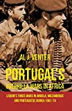 img - for Portugal's Guerilla Wars in Africa: Lisbon's Three Wars in Angola, Mozambique and Portugese Guinea 1961-74 book / textbook / text book