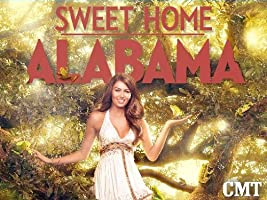 Sweet Home Alabama Season 4 [HD]
