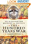 An Alternative History of Britain: Th...