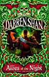 Darren Shan Allies of the Night: The Saga of Darren Shan Book 8